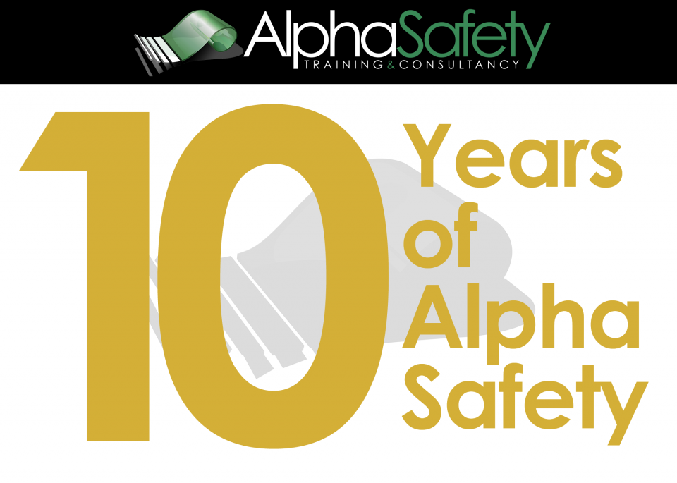 10 Years at Alpha Safety