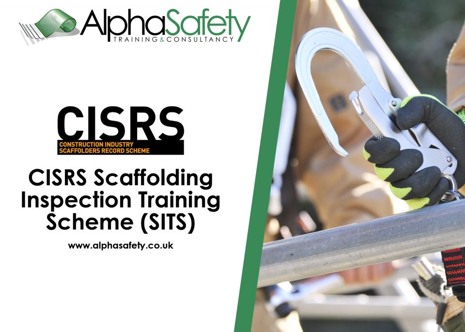 CISRS SCAFFOLDING INSPECTION TRAINING SCHEME